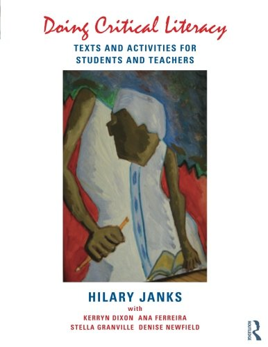 Doing Critical Literacy Texts And Activities For Students And Teachers Language Culture And Teaching Series