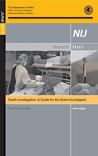Death Investigation: A Guide for the Scene Investigator - Technical Update June 2011 (English Edition)