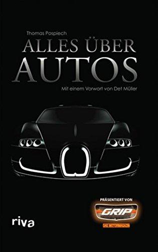 Alles über Autos: Mit einem Vorwort von Det Müller [Kindle Edition]
