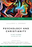 Psychology and Christianity: Five Views (Spectrum Multiview Book Series)