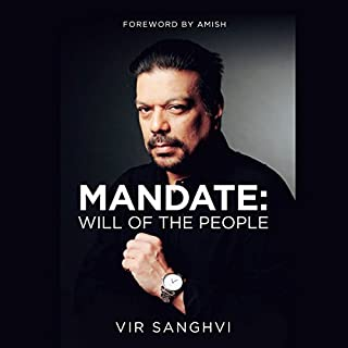 Mandate     Will of the People              Written by:                                                                                                                                 Vir Sanghvi                               Narrated by:                                                                                                                                 Manish Dangardive                      Length: 4 hrs and 12 mins     Not rated yet     Overall 0.0