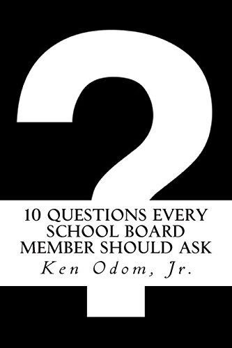 10 Questions Every School Board Member Should Ask