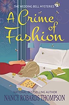 Paperback A Crime of Fashion (The Wedding Bell Mysteries) Book