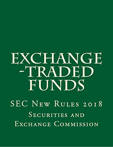 Exchange -Traded Funds: 2018 SEC Rules (English Edition)