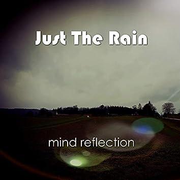 Just the Rain