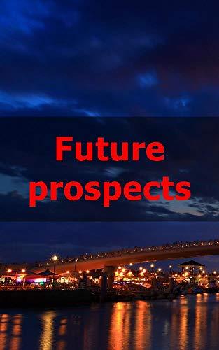 Future prospects (Spanish Edition)