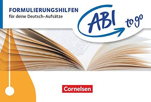 Abi to go - Deutsch: Formulierungshilfen - Für deine Deutsch-Aufsätze - Taschenbuch zum Nachschlagen und Üben
