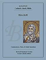 Isaiah: 2nd Catholic Edition (The Ignatius Catholic Study Bible)