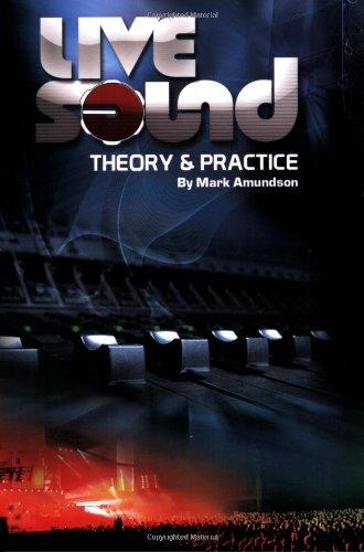 Live Sound: Theory & Practice (LIVRE SUR LA MU)