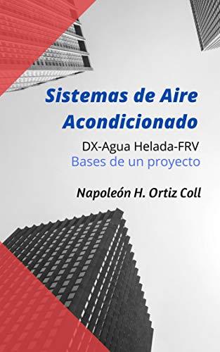 Sistemas de Aire Acondicionado: Bases de proyecto