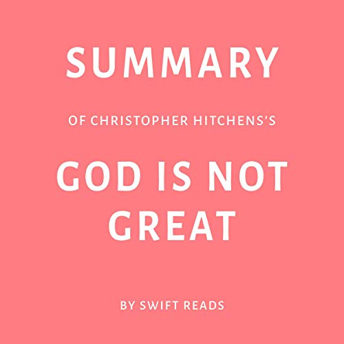 Summary of Christopher Hitchens's God Is Not Great  audiobook cover art