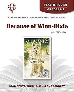 Because of Winn Dixie - Teacher Guide by Novel Units