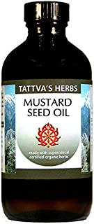 Mustard Seed Oil - Non GMO Organic Unrefined Cold Pressed Soothes Sore Joints, Wonderful For Cooking, Balances Kapha, Nourishes Hair 16 oz. From Tattva's Herbs