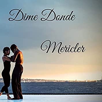 Dime Donde