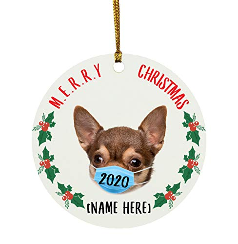 Lovesout Funny Personalized Name Chihuahua Brown Merry Christmas Quarantine 2020 Circle Ornament