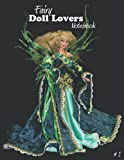Fairy Doll Lovers Notebook: Enchanting Green Faerie Cover - Unique Gothic One-Of-A-Kind Doll Journal for Collectors #1
