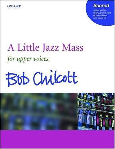A Little Jazz Mass: SSA Vocal Score