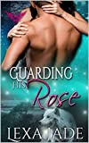 Guarding His Rose: Paranormal Dating Agency (Kindle Edition)