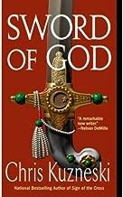 (SWORD OF GOD) BY KUZNESKI, CHRIS(AUTHOR)Paperback Oct-2007