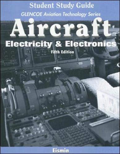 Aircraft: Electricity & Electronics with Student Study...