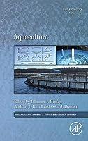 Aquaculture (Volume 38) (Fish Physiology, Volume 38)