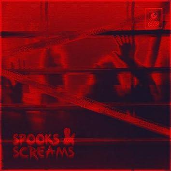 Spooks & Screams