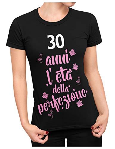 bubbleshirt Regalo 30 Anni Donna l'età della Perfezione - Maglietta Compleanno