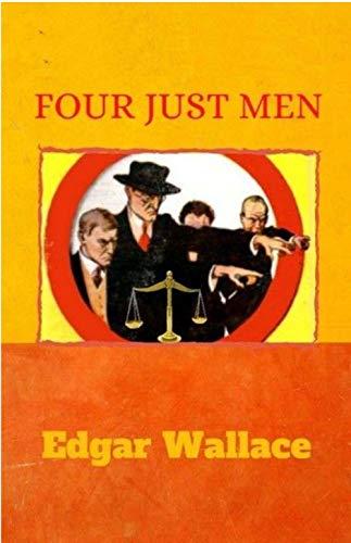 Four Just Men (English Edition)