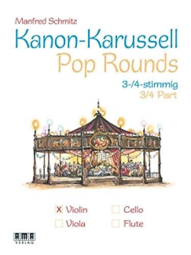 Kanon de Carrousel Pop Rounds: pour 3-4Violon