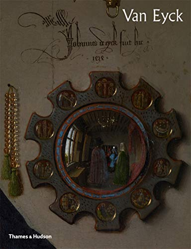 Van Eyck: The official book that accompanies the blockbuster exhibition in Ghent