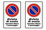 CARTELLO DIVIETO DI SOSTA Lasciare libero il passaggio 20 x 30 cm in PVC (2)