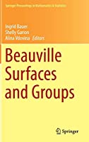 Beauville Surfaces and Groups (Springer Proceedings in Mathematics & Statistics)