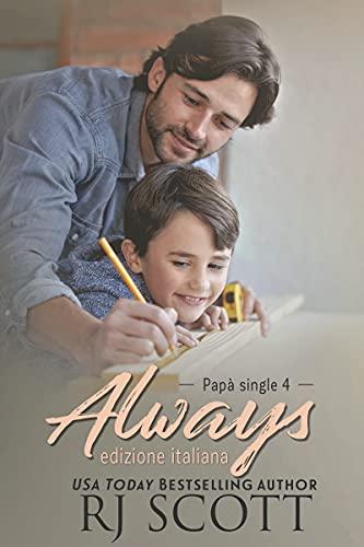 Always (edizione italiana) (Papà Single Vol. 4)