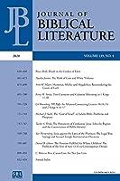 Journal of Biblical Literature 139.4 (2020)
