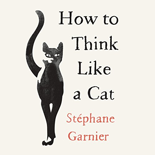 How to Think Like a Cat audiobook cover art