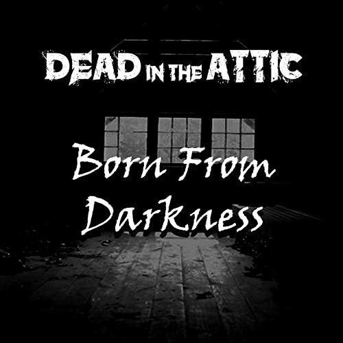 Dead in the Attic