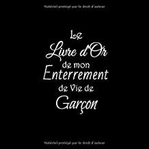 Le Livre d'or de mon Enterrement de Vie de Garçon: Livre d'or Enterrement de Vie de Garçon evg accessoire decoration festi...