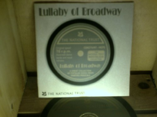 LULLABY OF BROADWAY. THE NATIONAL TRUST CD. VGC. 34241. 803412417622. RELIVE THE HEYDAYS OF BROADWAY AND THE SILVER SCREEN. SUPERB 20 TRACK CD
