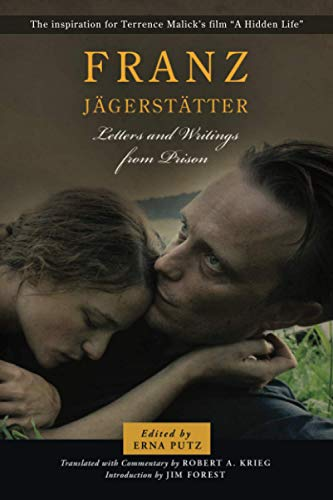 Franz Jaegerstaetter: Letters and Writings from Prison
