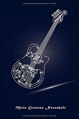 Mein Gitarren Notenheft: Gitarren Notenbuch für Gitarristen die eigene Songs machen. Songs schreiben leicht gemacht. 200 Seiten