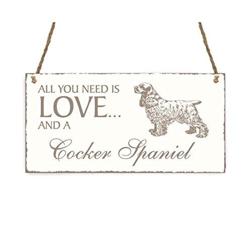SCHILD Dekoschild « All you need is LOVE and a COCKER SPANIEL » Hund Shabby Vintage Holzschild Türschild