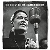 Billie Holiday: The Centennial Collection (Audio CD)