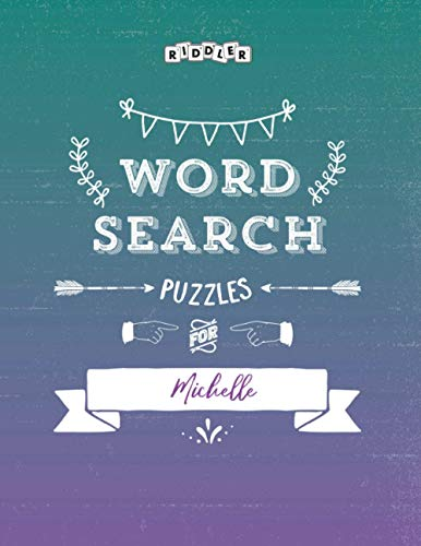 Word Search Puzzles for Michelle