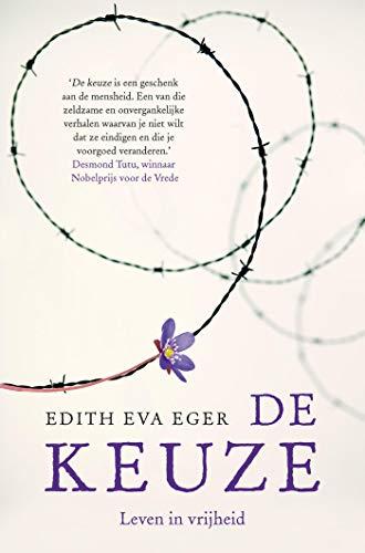 De keuze (Dutch Edition)