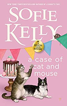 A Case of Cat and Mouse (Magical Cats Book 12) by [Sofie Kelly]