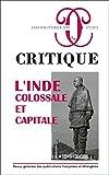 Critique - L'Inde : Colossale et Capitale - Vol872-873