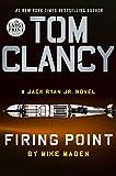 Tom Clancy Firing Point (A Jack Ryan Jr. Novel)...