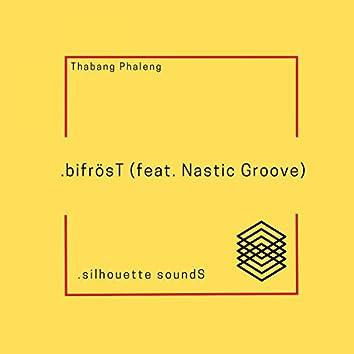 bifrösT (feat. Nastic Groove)