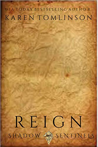 Reign (A Paranormal/Urban Fantasy Wolfshifter Romance) (Shadow Sentinels Book 4) (English Edition)