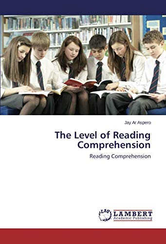 The Level of Reading Comprehension: Reading Comprehension